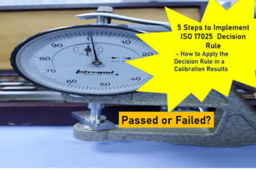 5 Steps to Implement ISO 17025  Decision Rule – How to Apply the Decision Rule in a Calibration Results